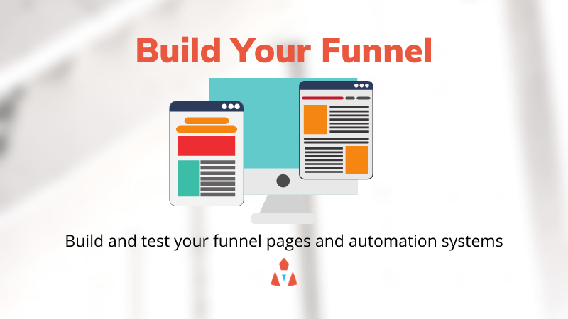 Build Your Funnel