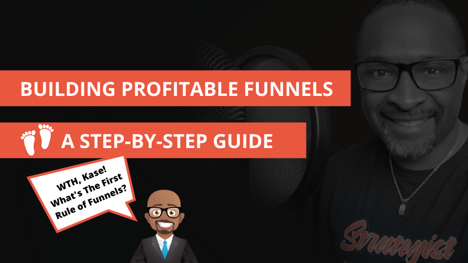 Building Profitable Funnels