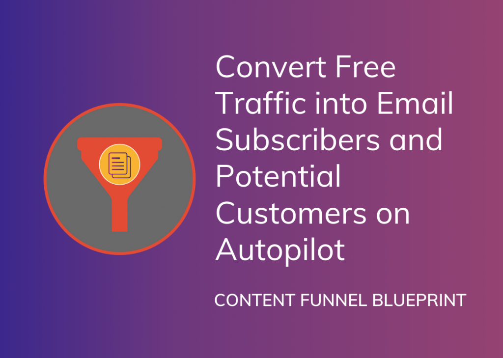 Content Funnel Blueprint
