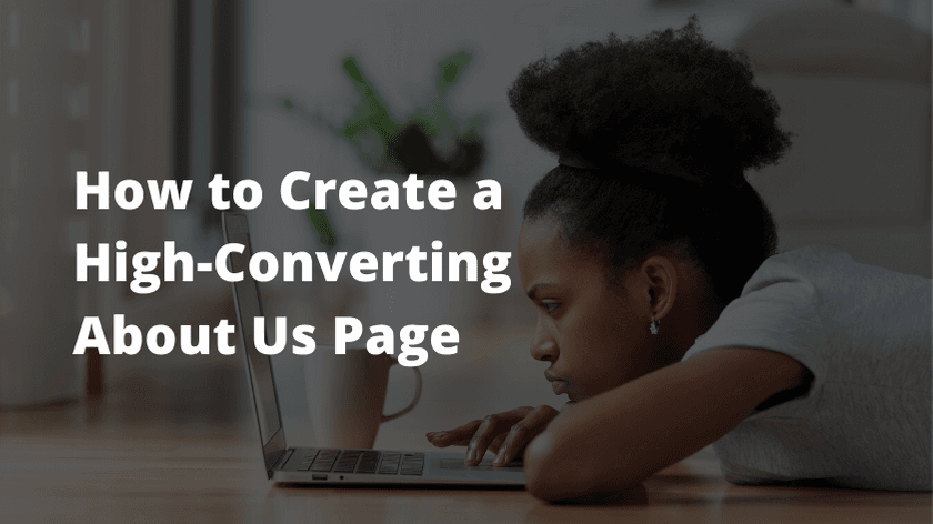 How to Create a High-Converting About Us Page
