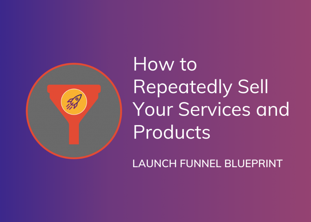 Launch Funnel Blueprint