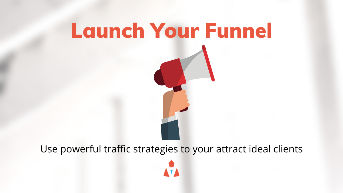 Launch Your Funnel
