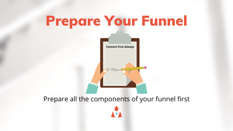 Prepare Your Funnel