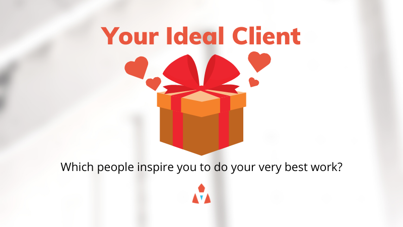 Your Ideal Client